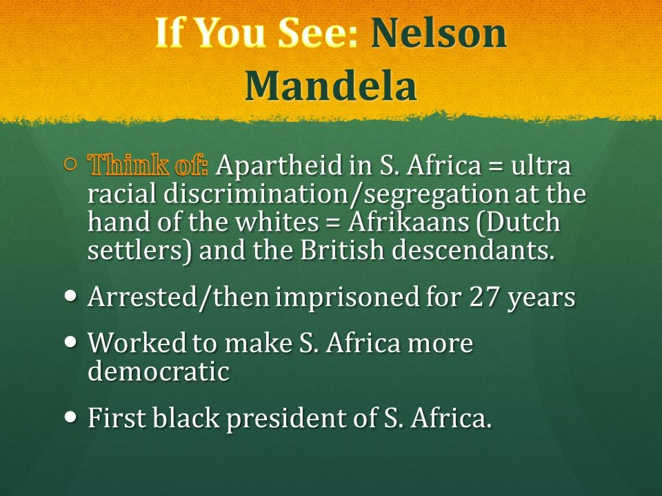 If You See: Nelson Mandela