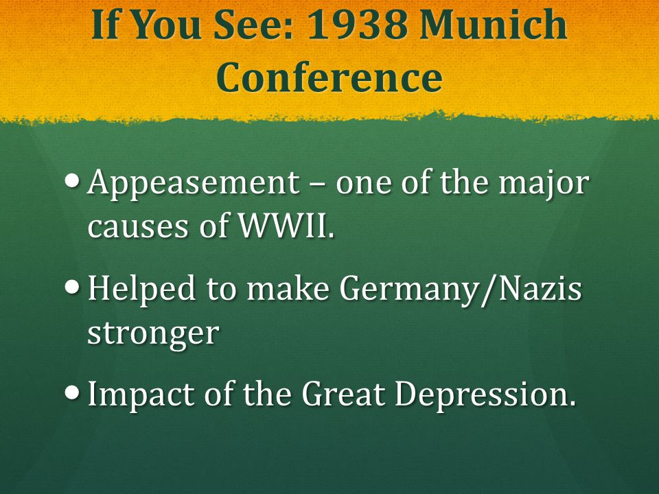 If You See: 1938 Munich Conference