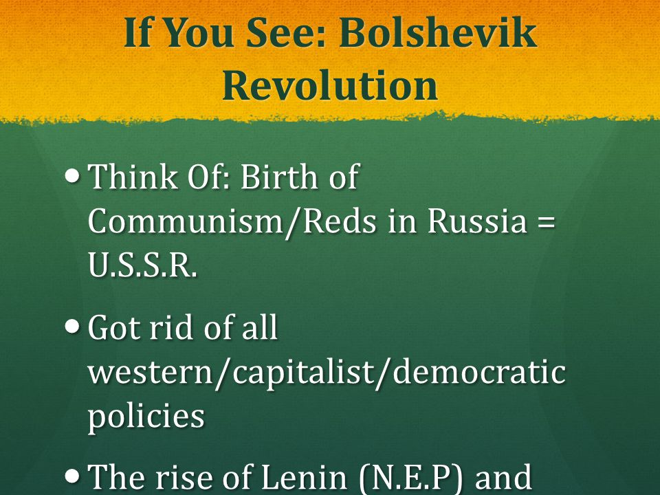 If You See: Bolshevik Revolution