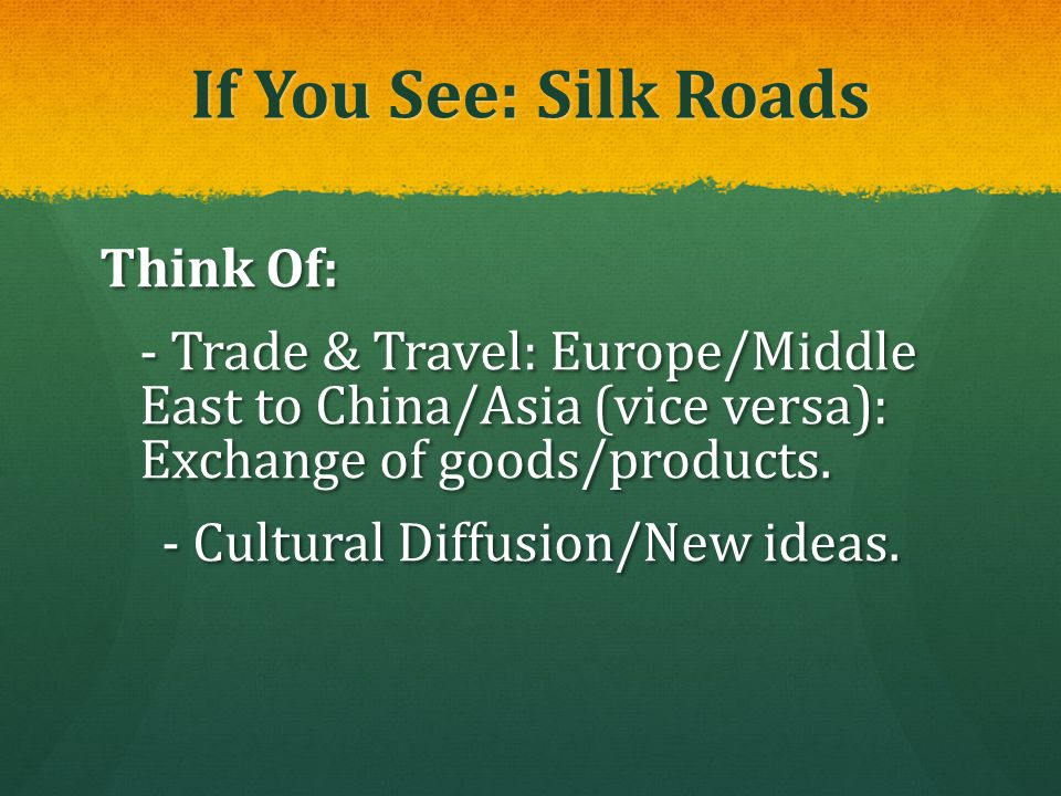 If You See: Silk Roads