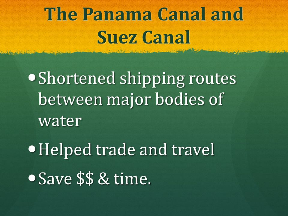 The Panama Canal and Suez Canal