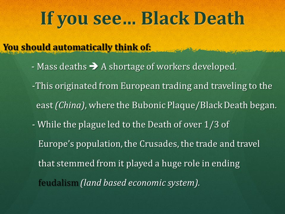 If you see… Black Death
