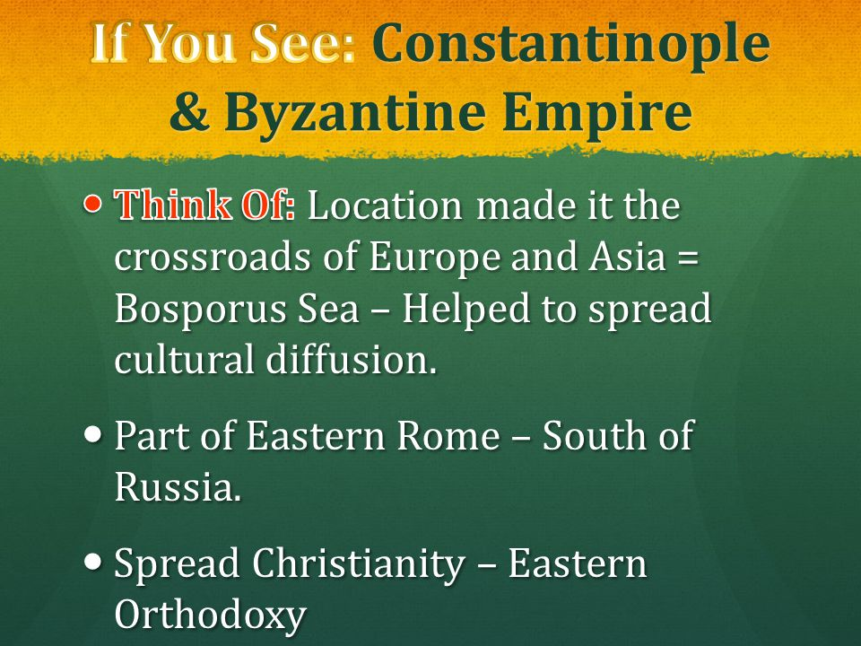 If You See: Constantinople & Byzantine Empire