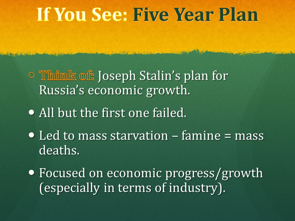 If You See: Five Year Plan