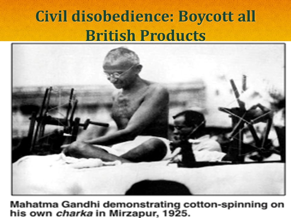 Civil disobedience: Boycott all British Products