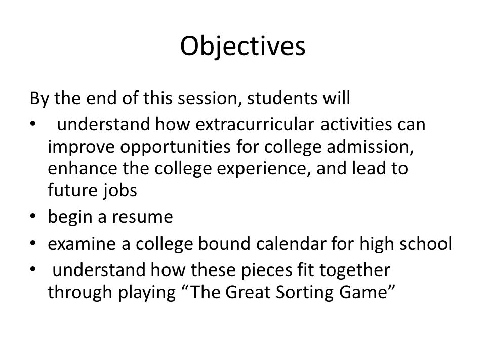 Objectives By the end of this session, students will