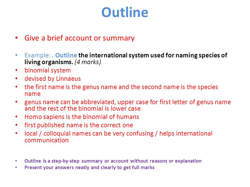 Outline Give a brief account or summary