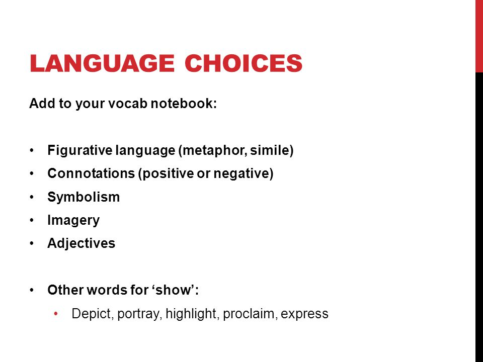 LANGUAGE CHOICES Add to your vocab notebook: