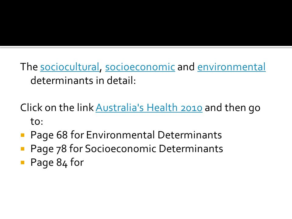 The sociocultural, socioeconomic and environmental determinants in detail: