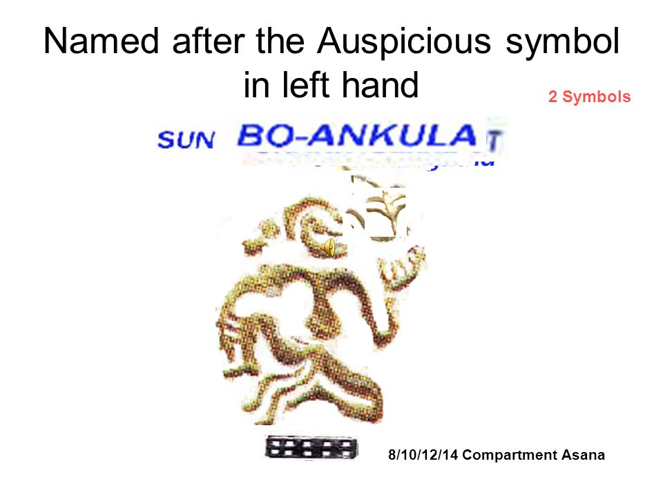 Named after the Auspicious symbol in left hand