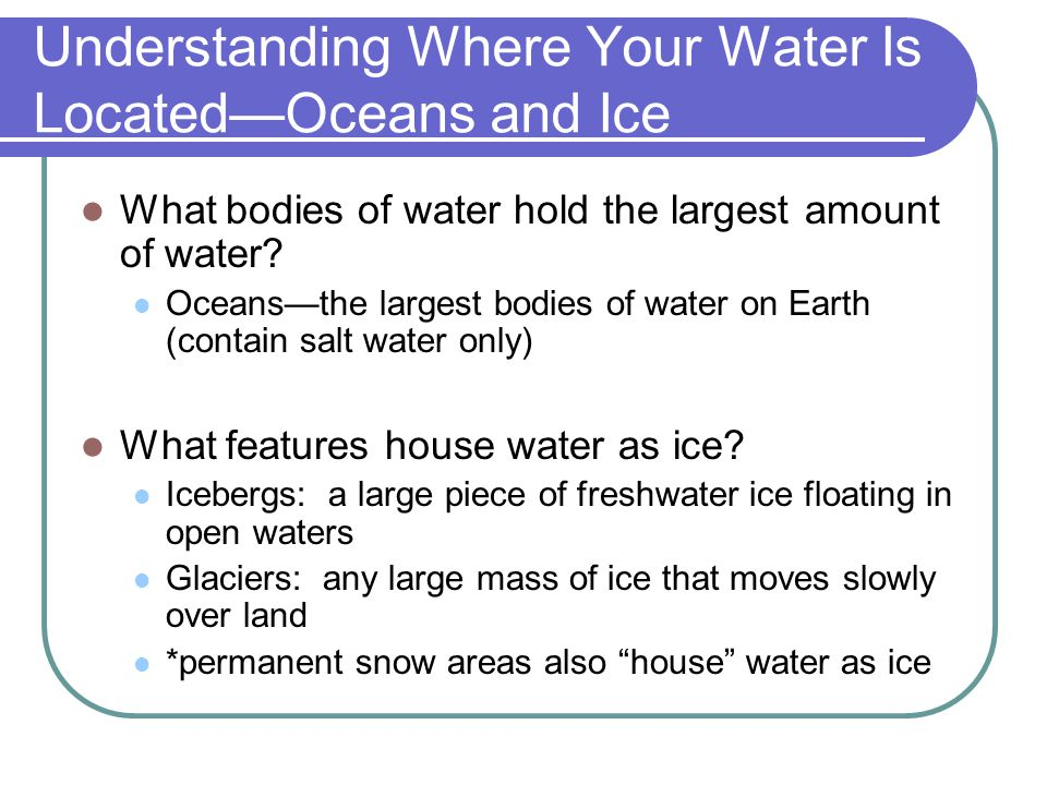 Understanding Where Your Water Is Located—Oceans and Ice
