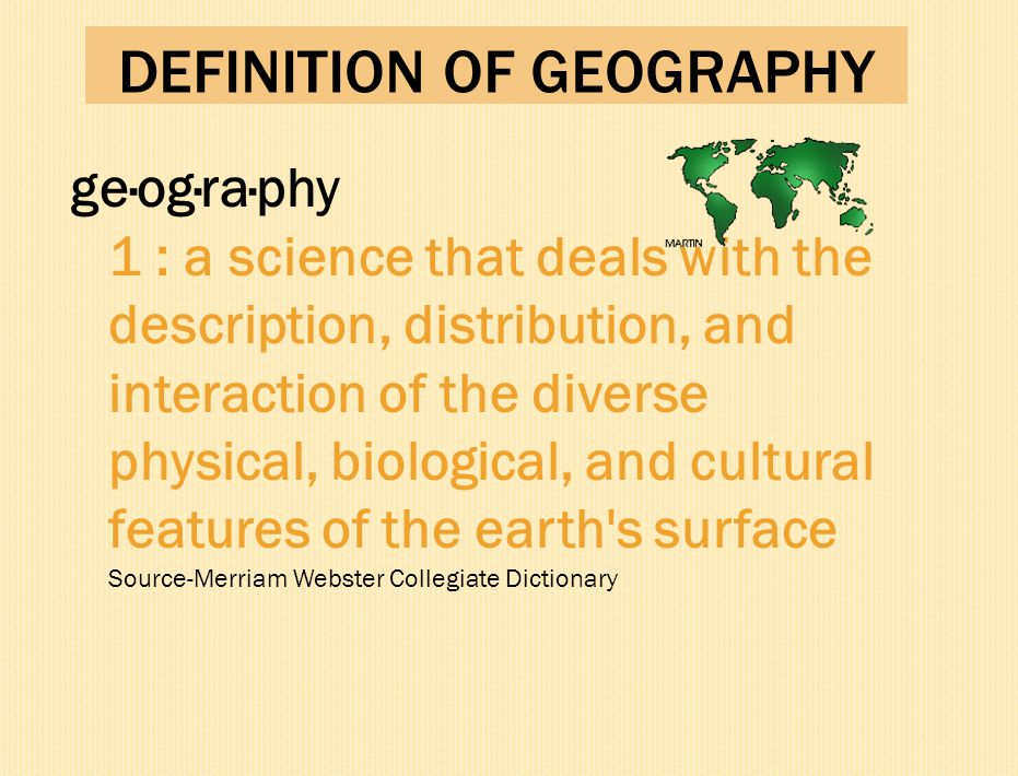 DEFINITION OF GEOGRAPHY