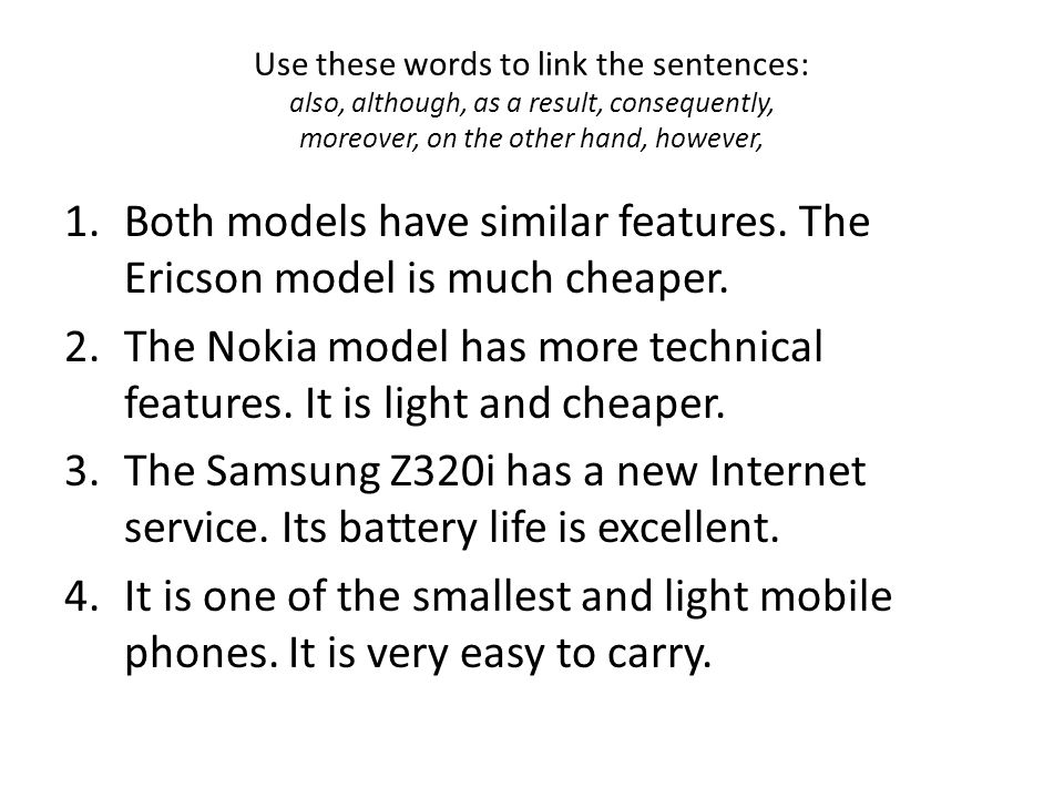 Both models have similar features. The Ericson model is much cheaper.