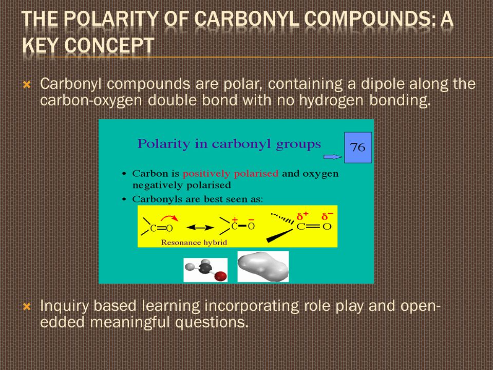 The polarity of carbonyl compounds: a key concept