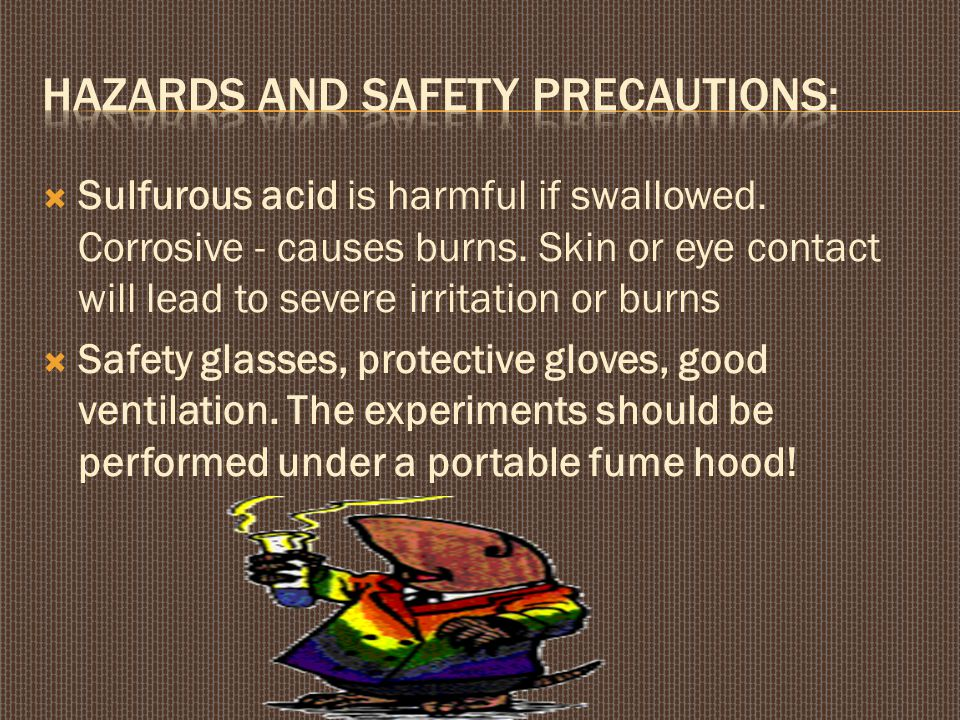 Hazards and safety precautions: