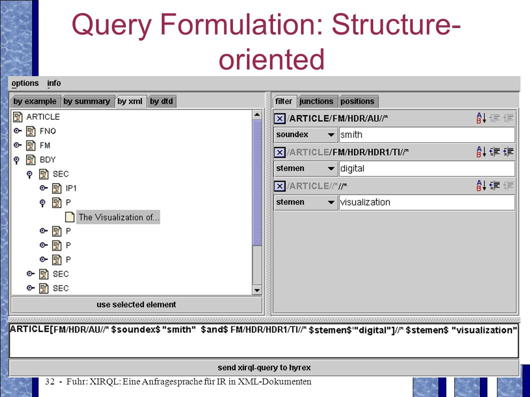 Query Formulation: Structure-oriented