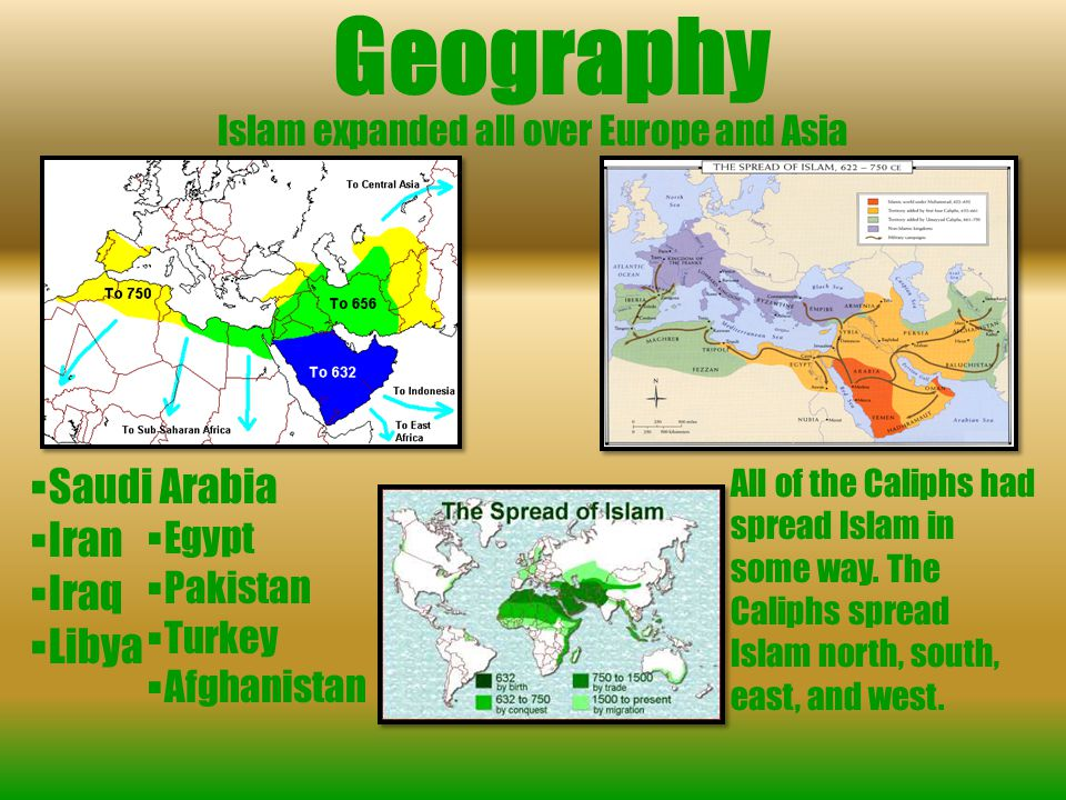 Islam expanded all over Europe and Asia
