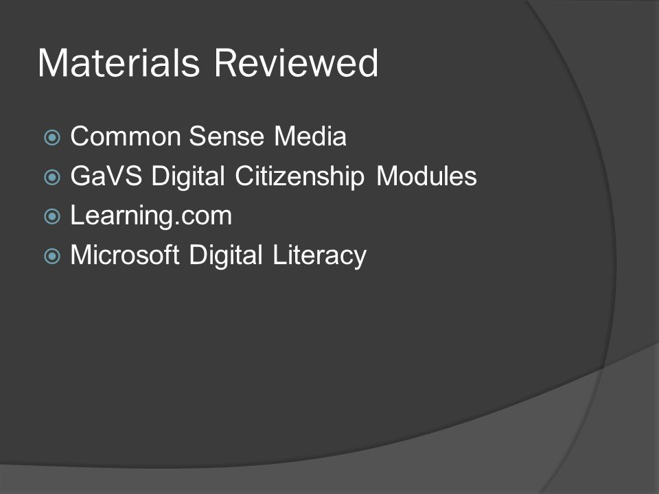 Materials Reviewed Common Sense Media GaVS Digital Citizenship Modules