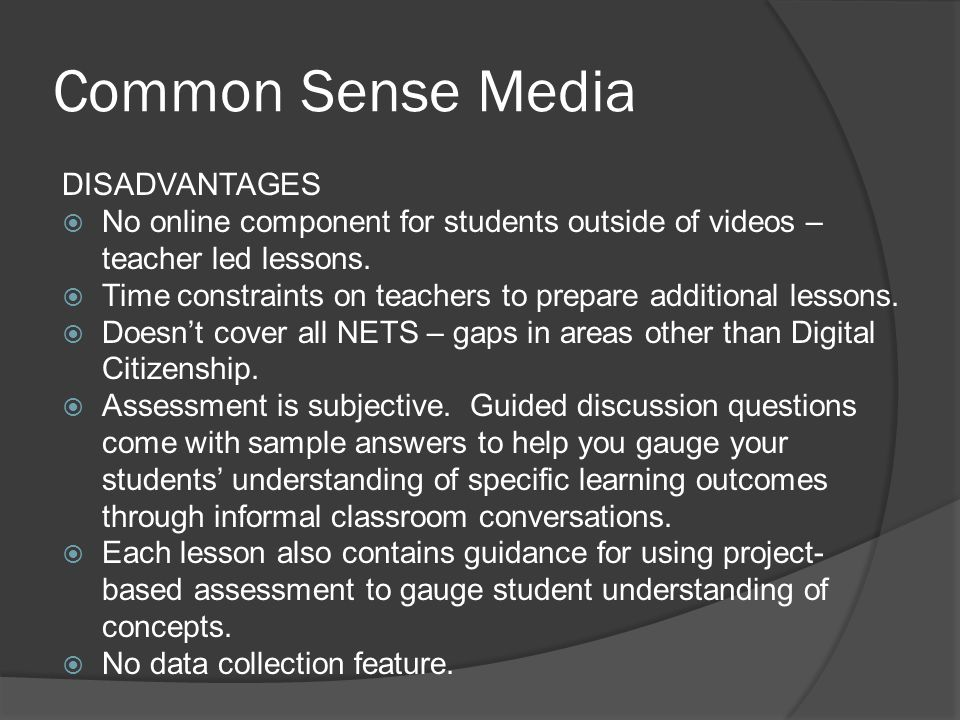Common Sense Media DISADVANTAGES