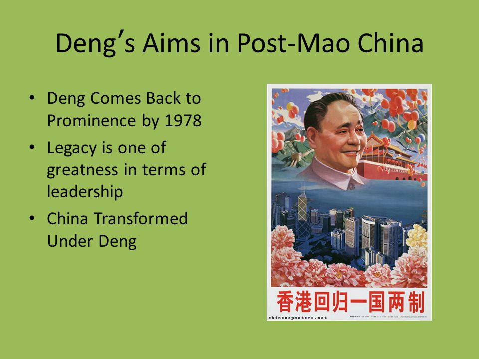 Deng's Aims in Post-Mao China