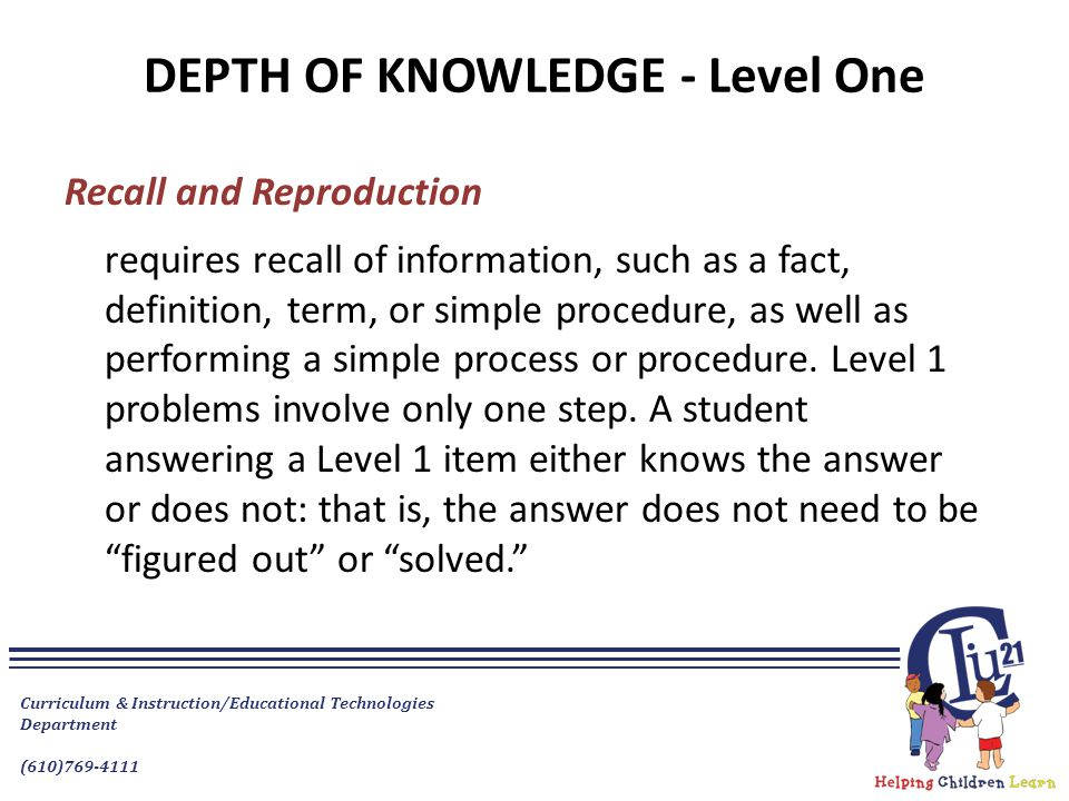 DEPTH OF KNOWLEDGE - Level One