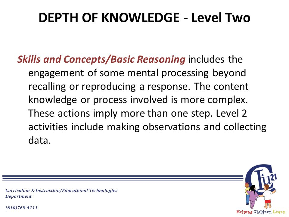 DEPTH OF KNOWLEDGE - Level Two