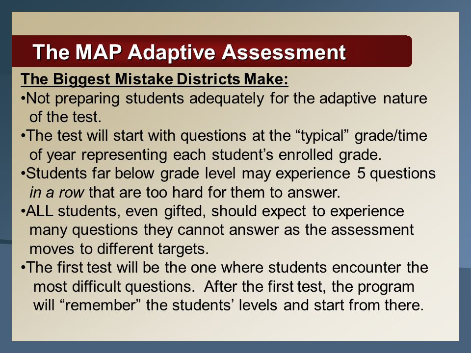 The MAP Adaptive Assessment