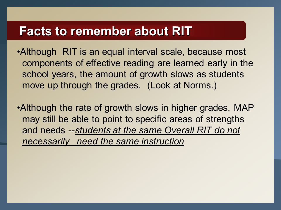 Facts to remember about RIT