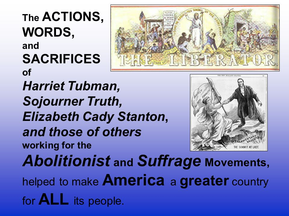 Abolitionist and Suffrage Movements,