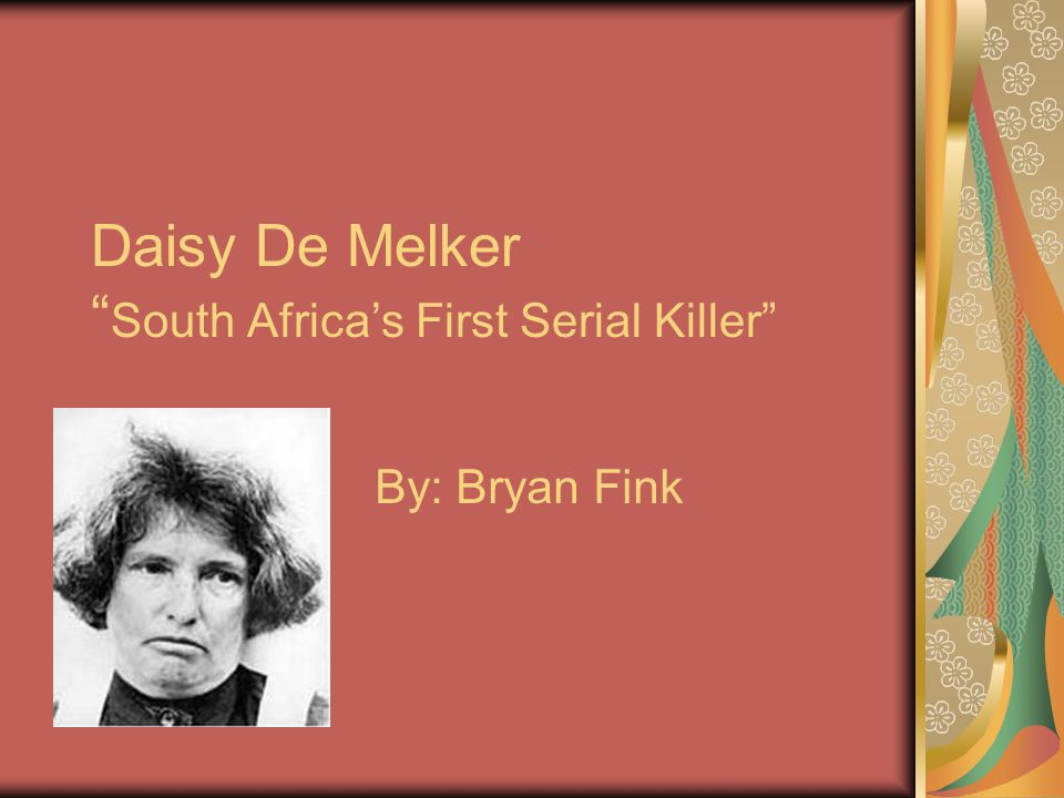 Daisy De Melker South Africa's First Serial Killer