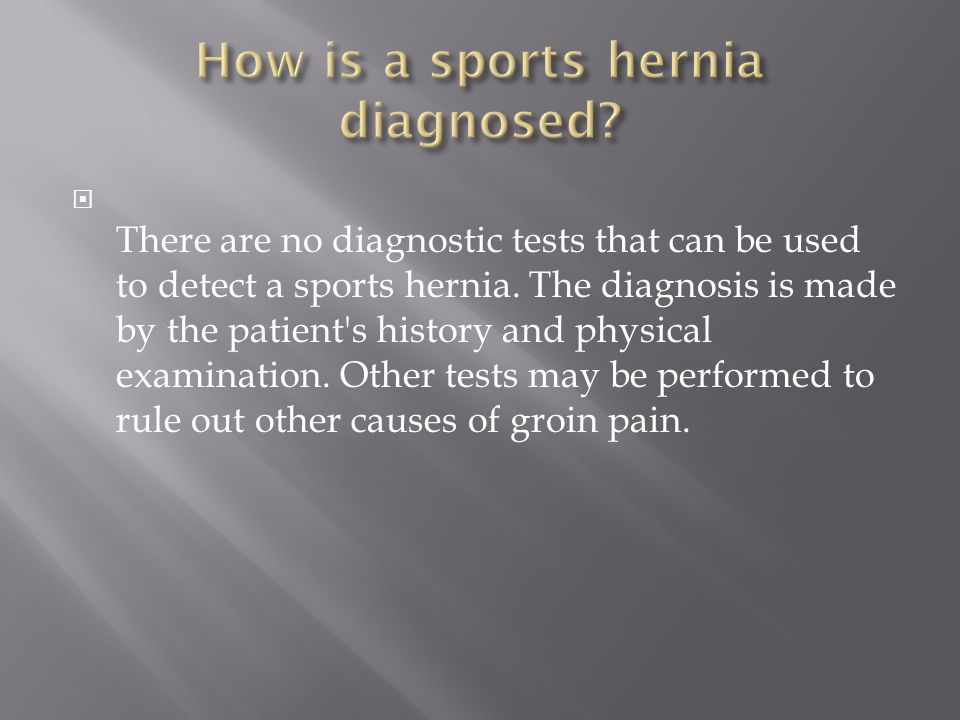 How is a sports hernia diagnosed