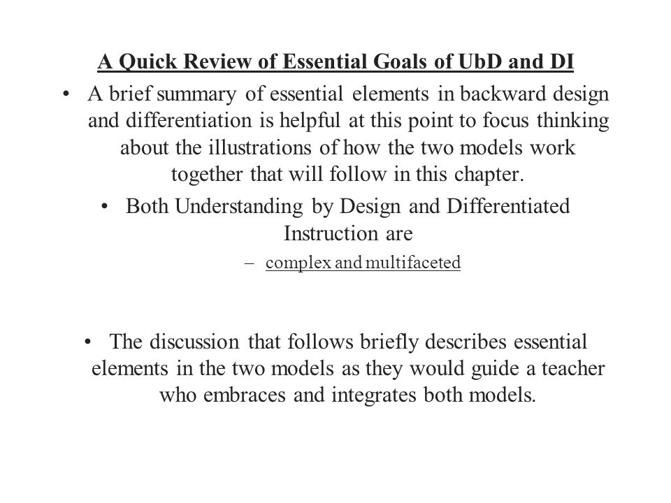A Quick Review of Essential Goals of UbD and DI