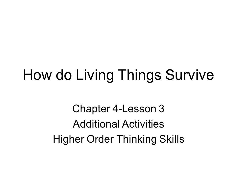 How do Living Things Survive