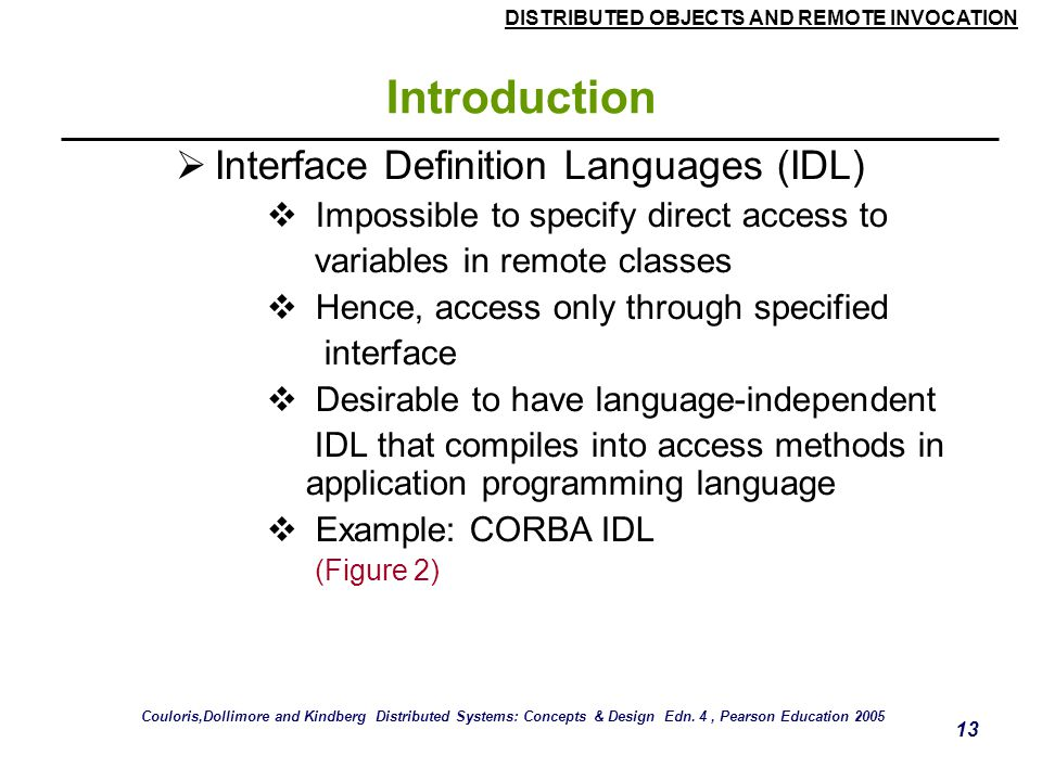 Introduction Interface Definition Languages (IDL)