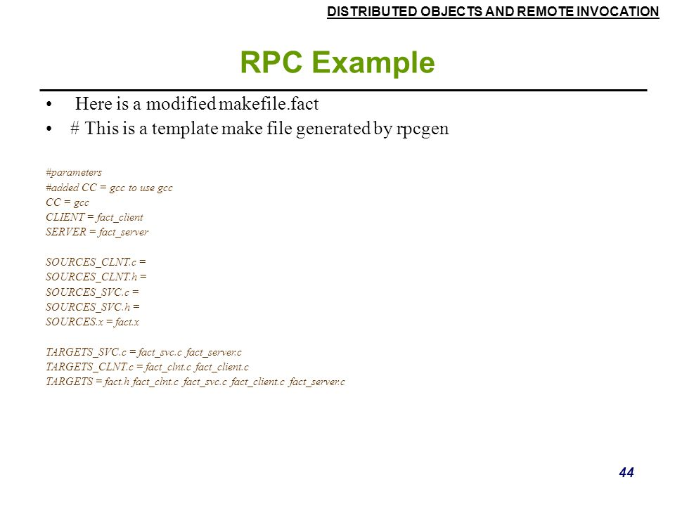 RPC Example Here is a modified makefile.fact