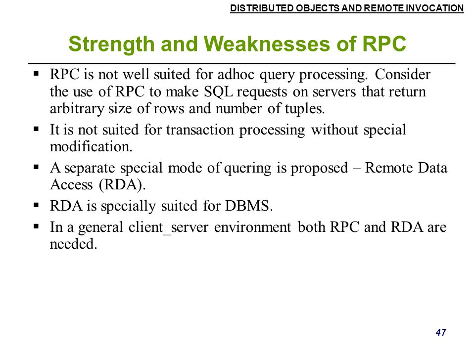 Strength and Weaknesses of RPC
