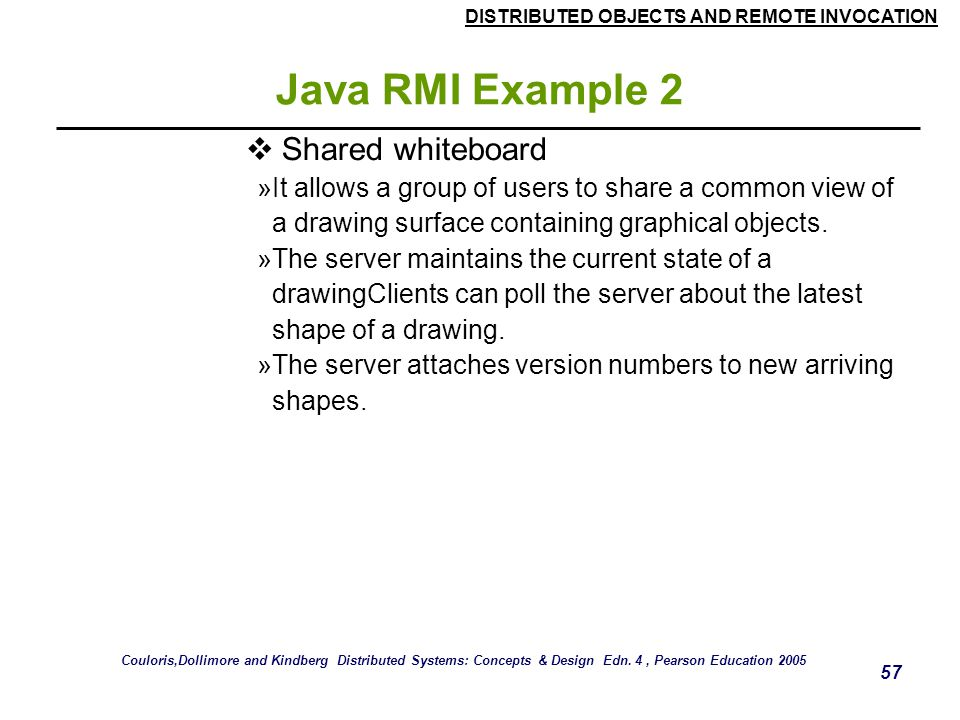 Java RMI Example 2 Shared whiteboard