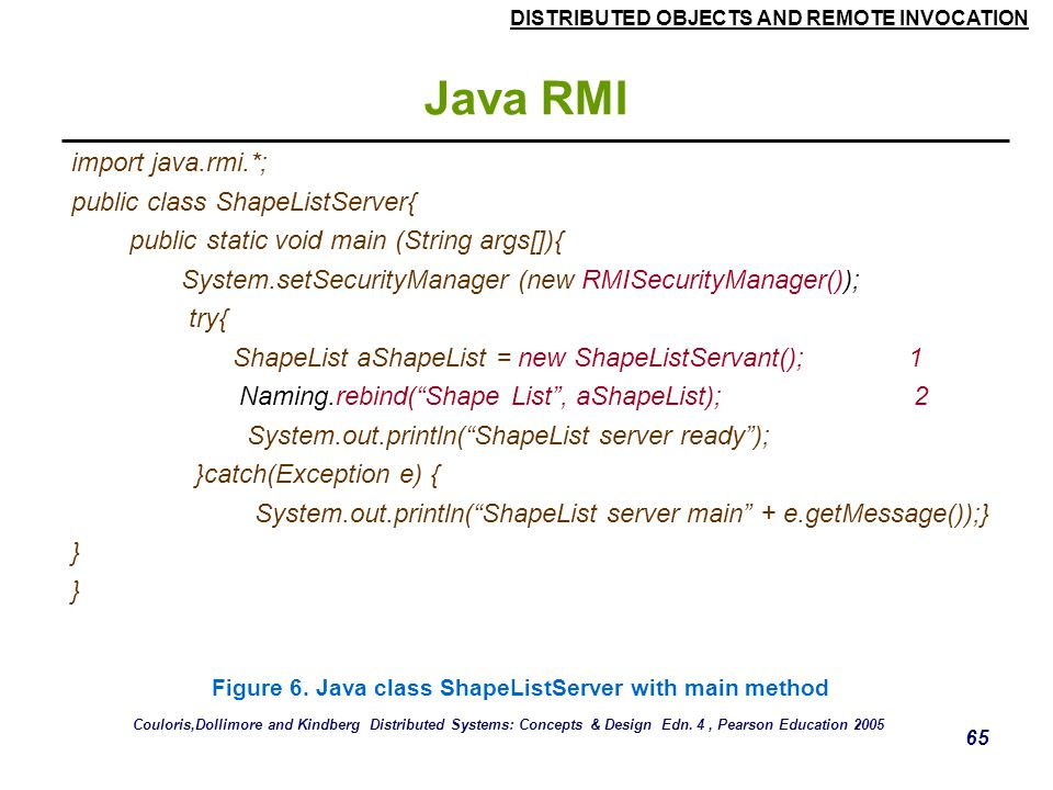 Java RMI import java.rmi.*; public class ShapeListServer{