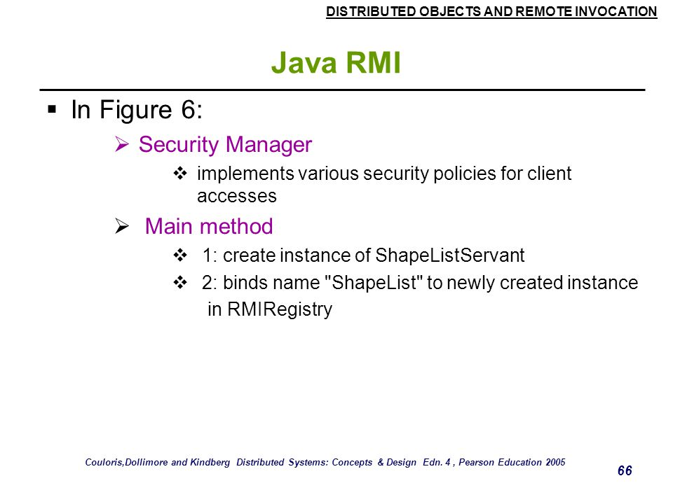 Java RMI In Figure 6: Security Manager Main method