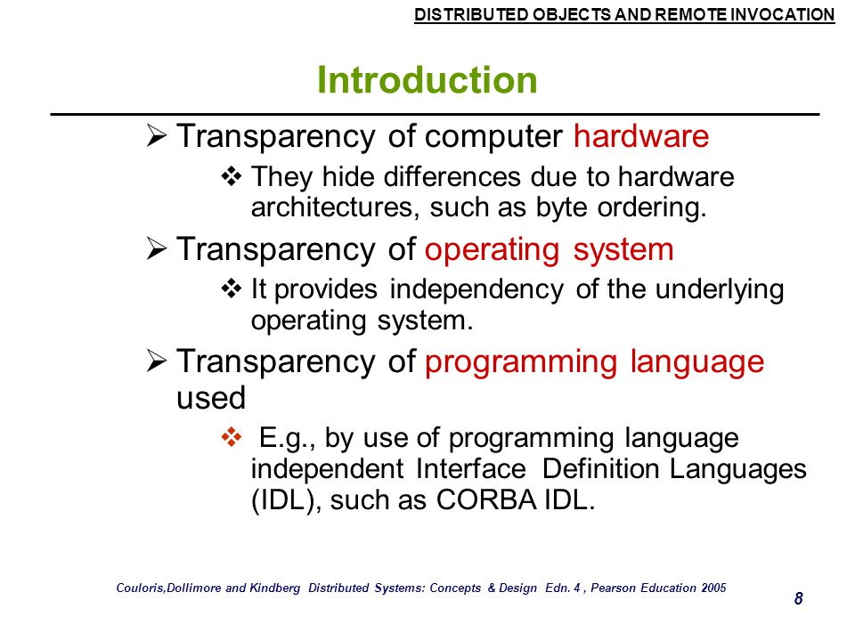 Introduction Transparency of computer hardware