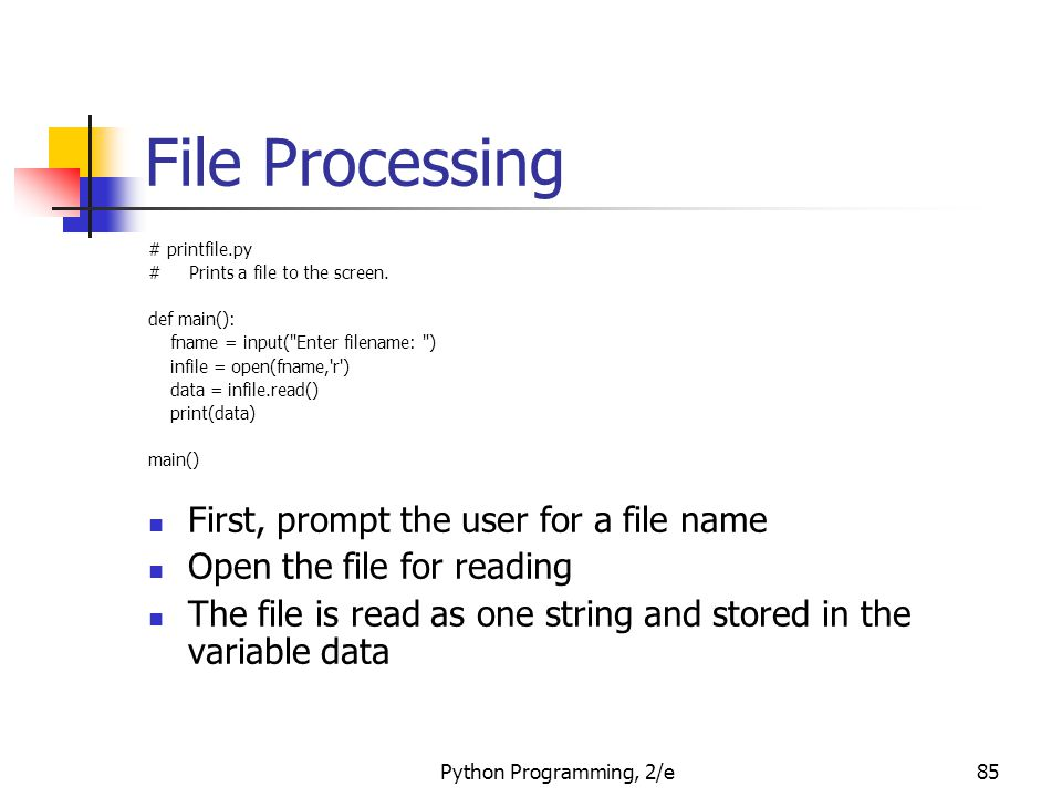 File Processing First, prompt the user for a file name