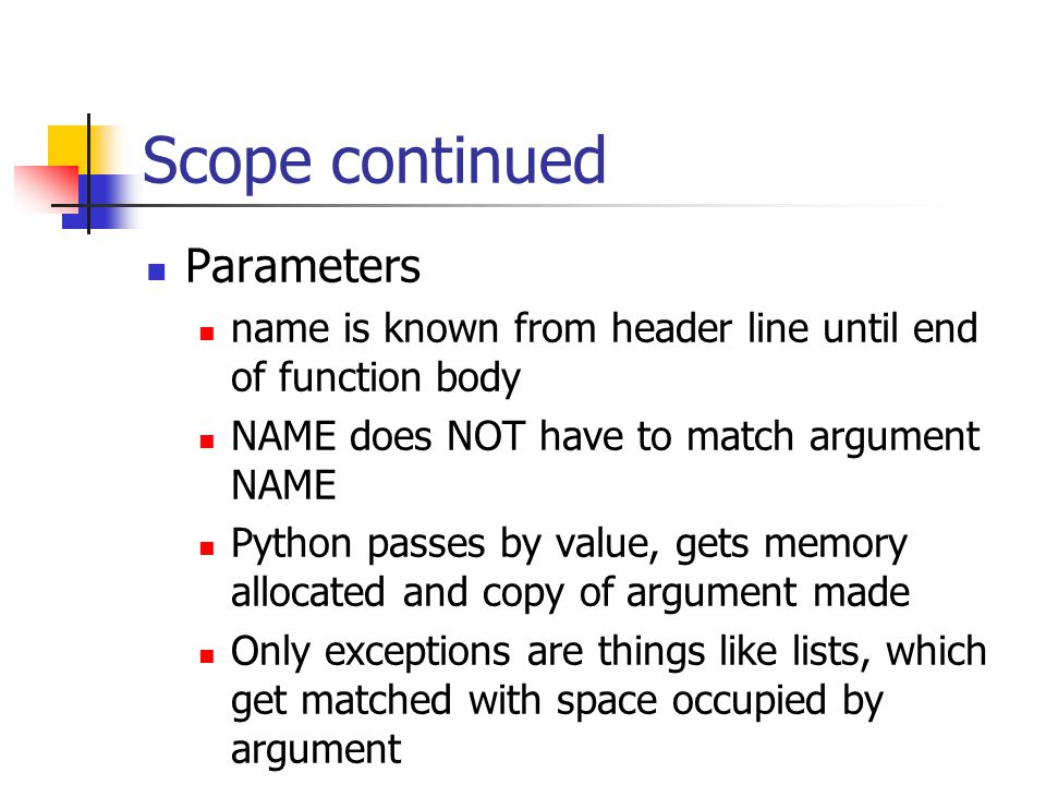 Scope continued Parameters
