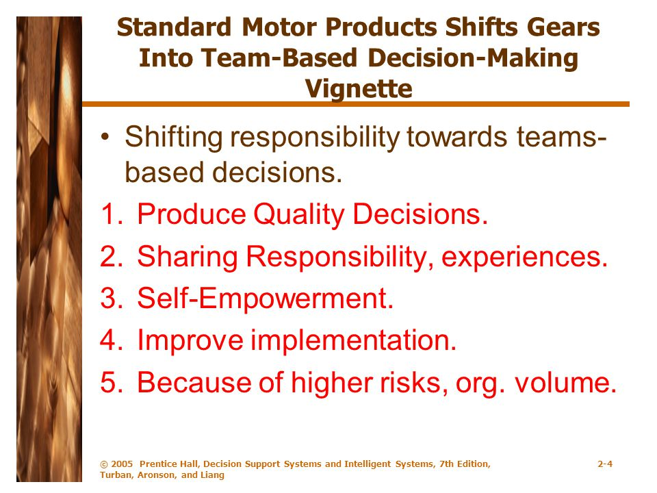 Shifting responsibility towards teams-based decisions.