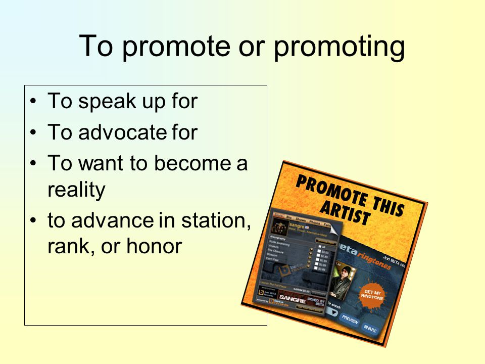 To promote or promoting