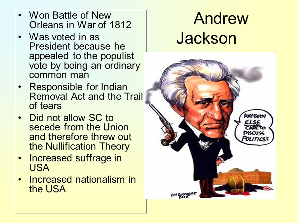 Andrew Jackson Won Battle of New Orleans in War of 1812