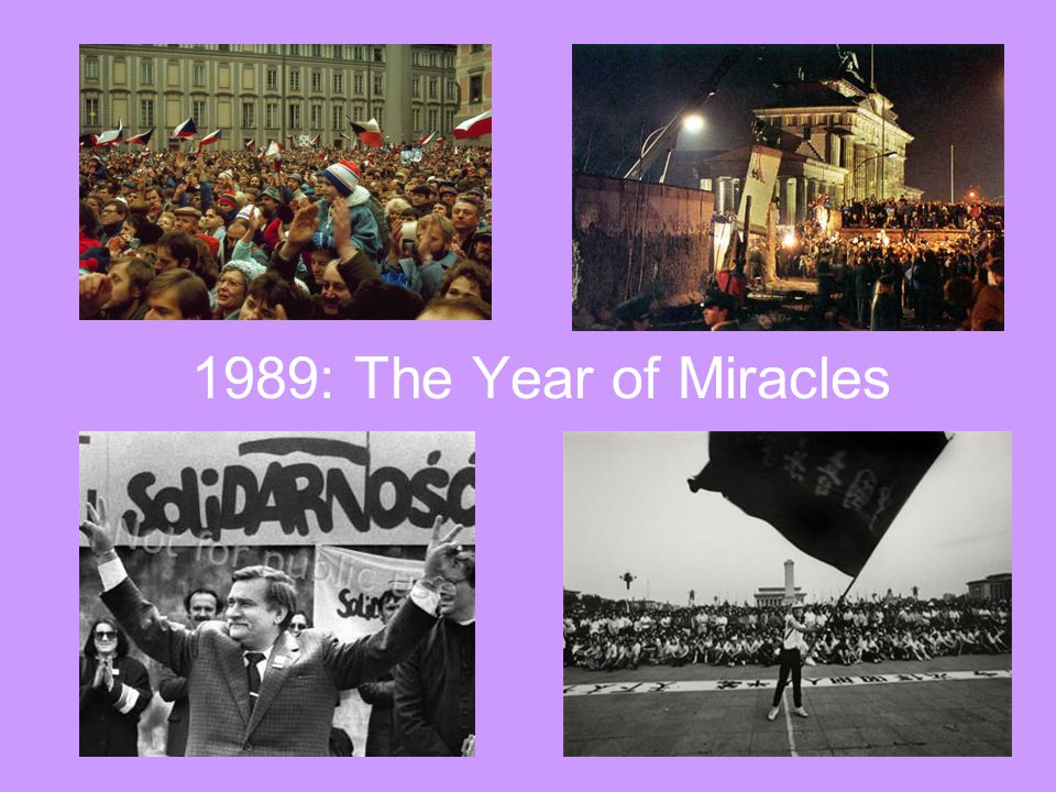 1989: The Year of Miracles