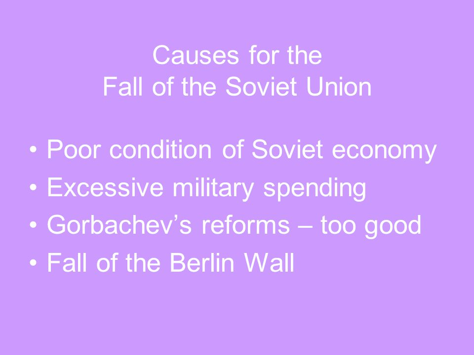 Causes for the Fall of the Soviet Union