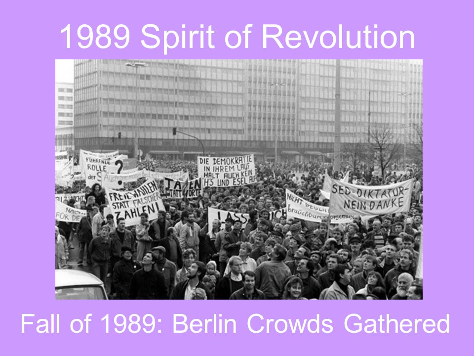 Fall of 1989: Berlin Crowds Gathered