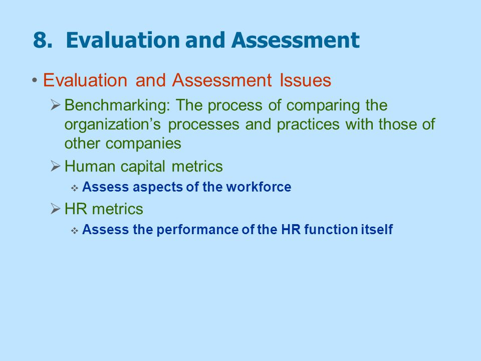 8. Evaluation and Assessment