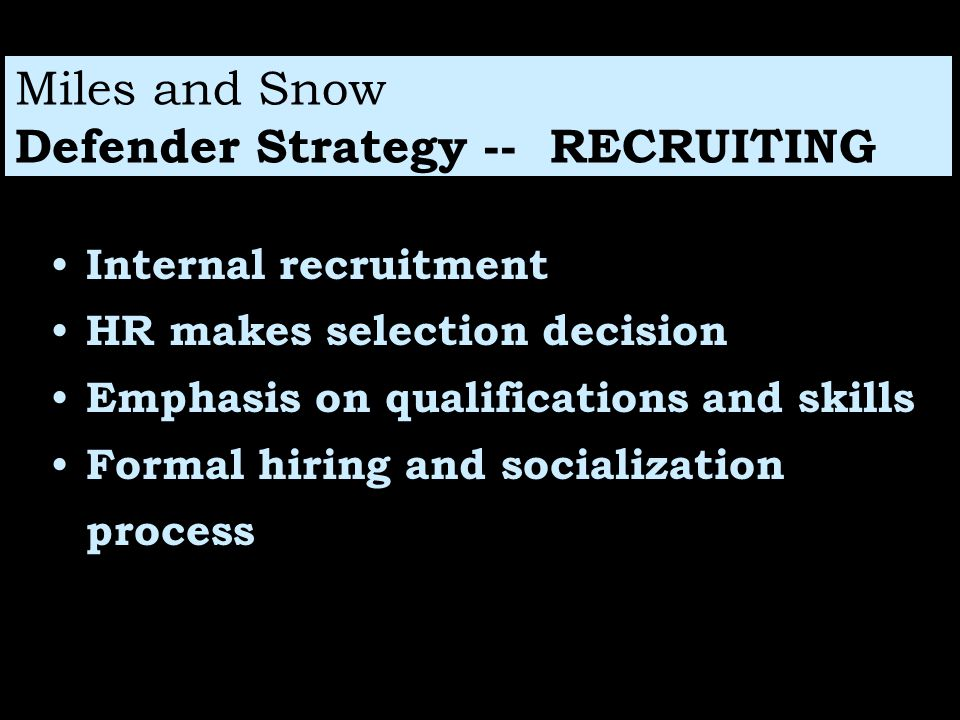Miles and Snow Defender Strategy -- RECRUITING